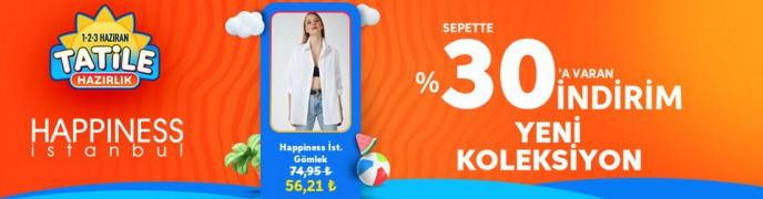 Trendyol Tatile Hazırlık İndirimleri: Happiness İstanbul Ürünlerinde %30'a Varan İndirim