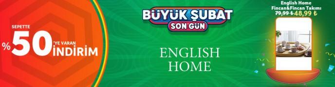 Trendyol Büyük Şubat İndiriminde Son Gün: English Home %50 İndirim Fırsatı
