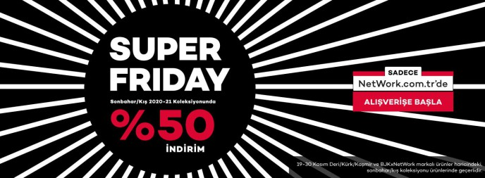 Network.com.tr'de Super Friday Başladı!
