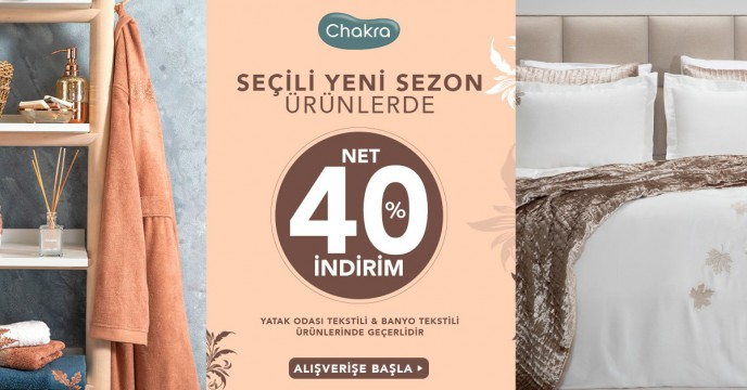 Chakra'da Yatak Odası ve Banyo Tekstil Ürünlerinde Net %40 İndirim!