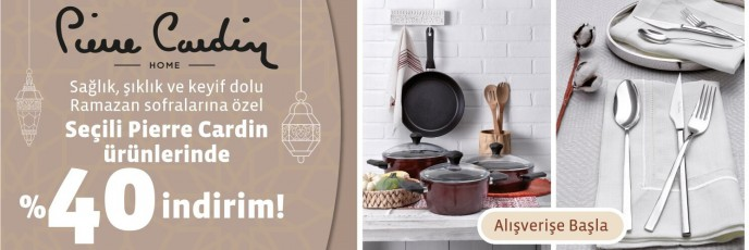 Ramazan Sofralarına Özel Pierre Cardin Ürünlerinde %40 İndirim Linens'te!