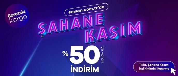 Emsan'da %50'ye Varan Şahane Kasım Fırsatları Başladı!