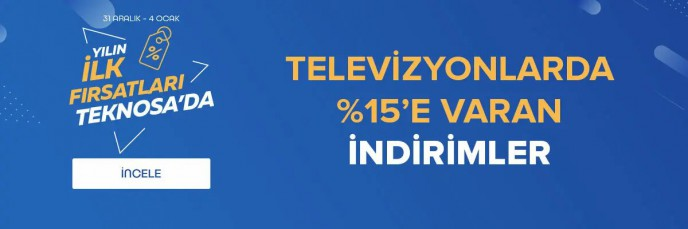 Yılın İlk Fırsatları Teknosa'da! Televizyonlarda %15'e Varan İndirimler