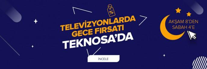 Televizyonlarda Gece Fırsatı Teknosa'da!