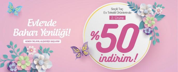 Seçili Taç Ev Tekstil Ürünlerinde 2. Ürüne %50 İndirim