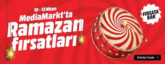 MediaMarkt 10-13 Nisan Ramazan Fırsatları Başladı!