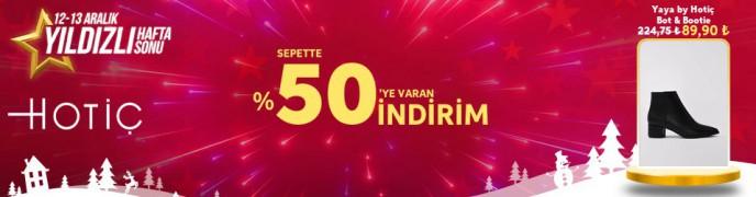 Trendyol Yıldızlı Hafta Sonu: Hotiç Sepette %50'ye Varan İndirim