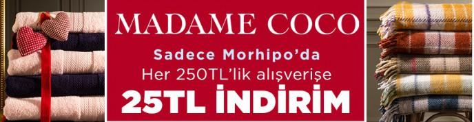 Morhipo Madame Coco Ürünlerinde 250 TL'lik Alışverişe 25 TL Hediye!