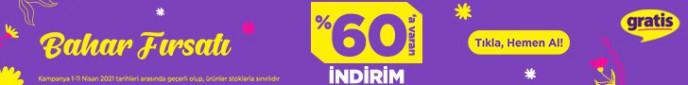 Gratis'te %60'a Varan İndirim ile Bahar Fırsatını Kaçırma!