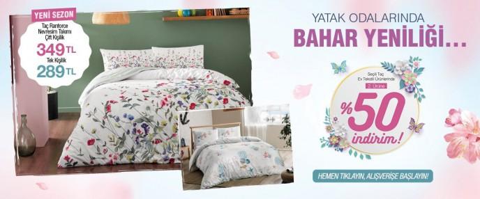 Taç İle Yatak Odalarında Bahar Yeniliği Fırsatı