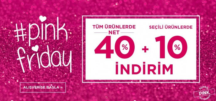 Penti Pink Friday'e Özel Tüm Ürünlerde Net %40, Seçili Ürünlerde + %10 İndirim