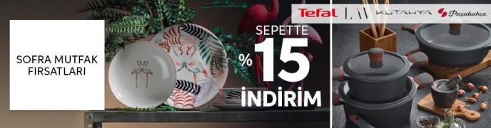 Trendyol Sofra Mutfak Fırsatları: Sepette %15 İndirim!