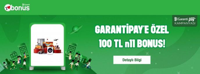 Garantipay'e Özel 100₺ n11 Bonus Kampanyası!