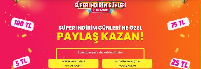 Trendyol Süper İndirim Günlerine Özel PAYLAŞ KAZAN Kampanyası!