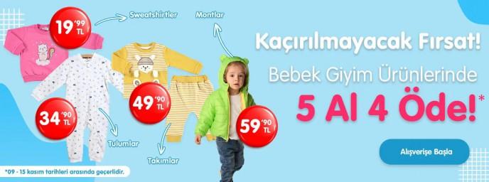 Bebek Giyim Ürünlerinde 5 AL 4 ÖDE!