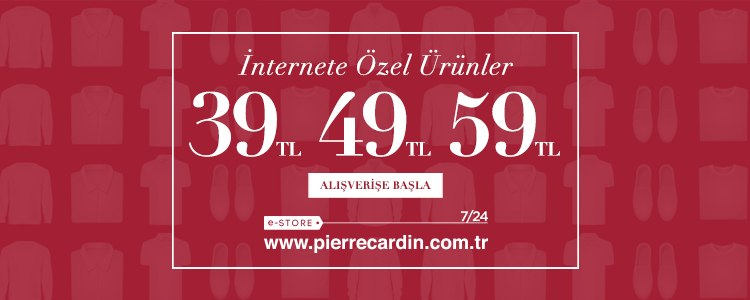 Pierre Cardin' de İnternete Özel Ürünler 39-49-59 TL