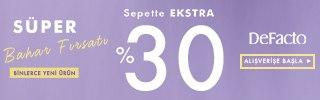 'Defacto.com.tr'de Süper Bahar Fırsatı! Sepette Ekstra %30 İndirim Kampanyası Başladı!